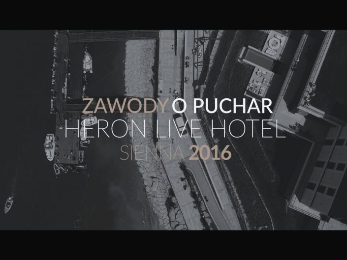 Zawody o Puchar Heron Live Hotel 2016