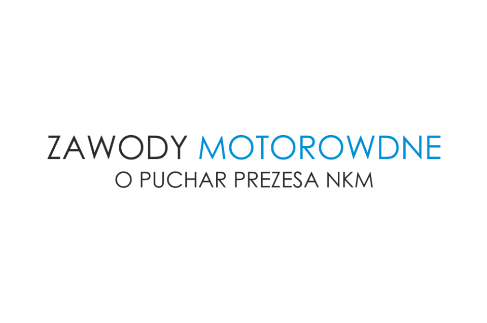 Zawody motorowodne O Puchar Prezesa NKM nad Jeziorem Rożnowskim - Zapraszamy