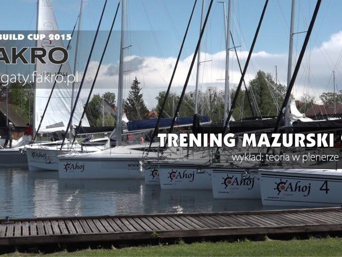 "Regatta Build Cup 2015 - ""Żegluj z Fakro Mazury 2015"""